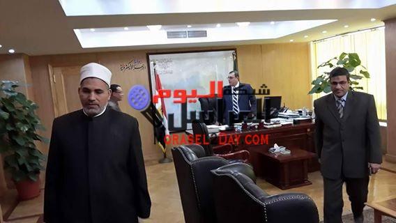 رئيس الإدارة المركزية للازهر في زيارة لمحافظ الفيوم